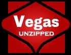 Vegas Unzipped