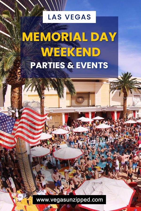 Memorial Day Weekend Las Vegas 2019 Pool Parties Events Concerts