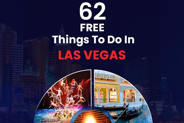 62 Free Things to do in Las Vegas - Cheap Fun [2019]