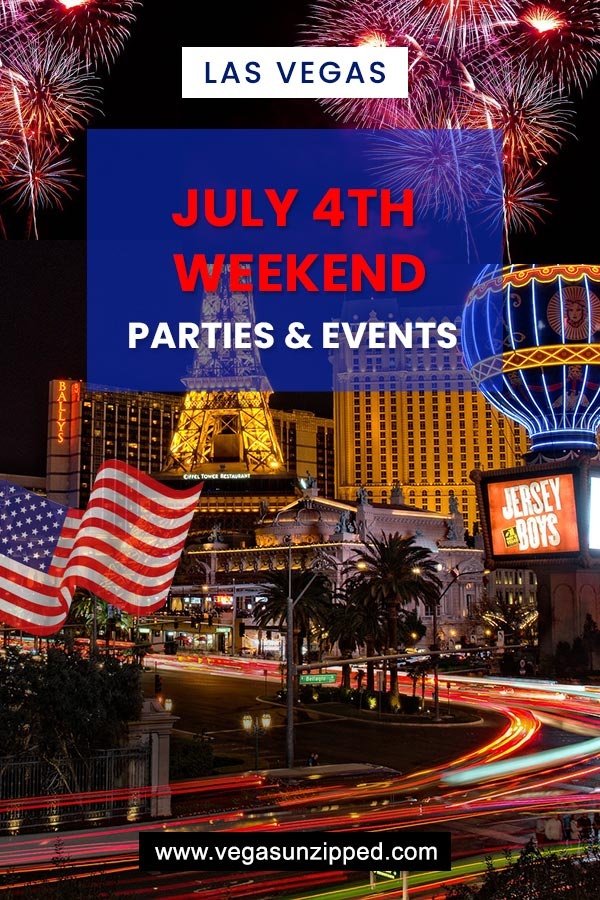 July 4th weekend las vegas parties and events