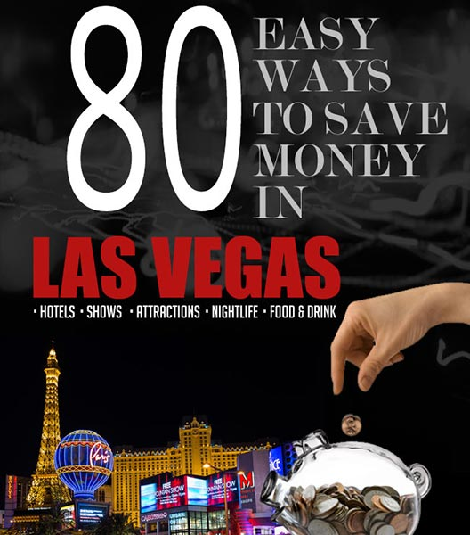 80 Easy Ways to Save Money in Las Vegas 2019 | Budget Saving Tips