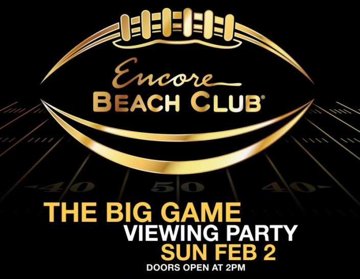 Big Game Viewing Party Encore Beach Club