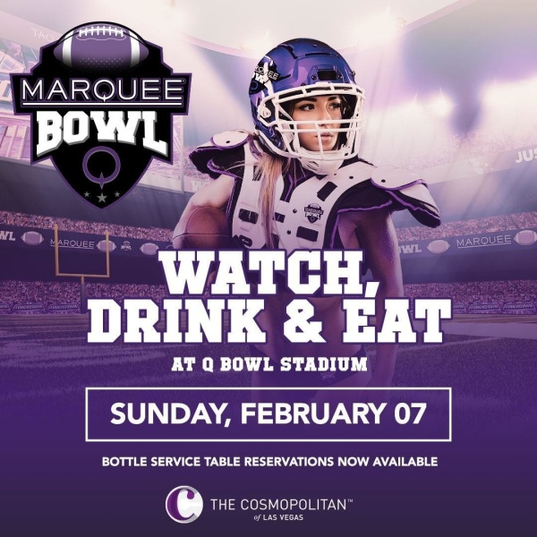 Super Bowl 2021 at Marquee Vegas